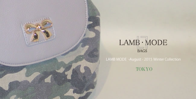 LAMB MODE – August - 2015 Winter Collection – TOKYO – 開催 !!!