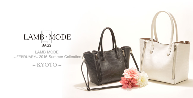 LAMB MODE – FEBRUARY – 2016 Summer Collection – KYOTO –